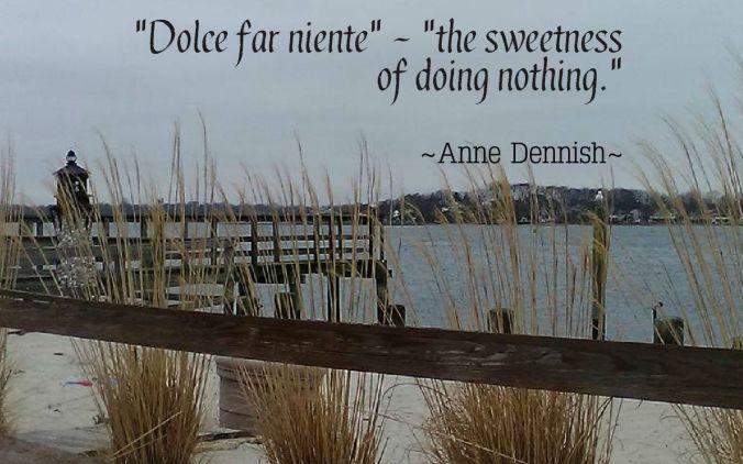 dolce far niente