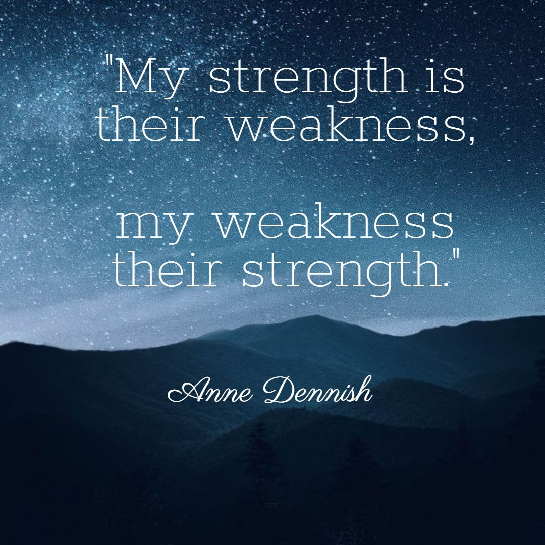 my_strength_is_their_weakness